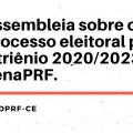 Assembleia sobre o processo eleitoral para o triênio 2020/2023 da FenaPRF